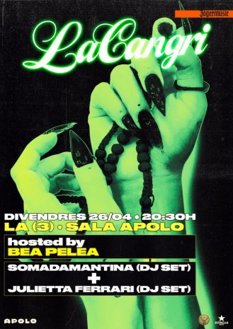 Bea Pelea presents La Cangri: Somadamantina (dj set) + Julietta Ferrari (dj set)
